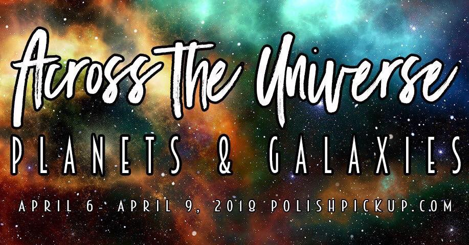 Polish Pickup - Across the Universe: Planets & Galaxies banner